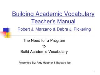 Building Academic Vocabulary  Teacher's Manual Robert J. Marzano & Debra J. Pickering