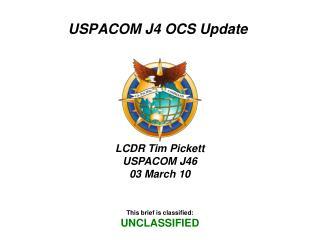USPACOM J4 OCS Update