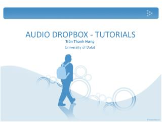 AUDIO DROPBOX - TUTORIALS