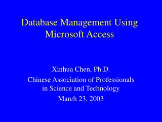 Database Management Using Microsoft Access