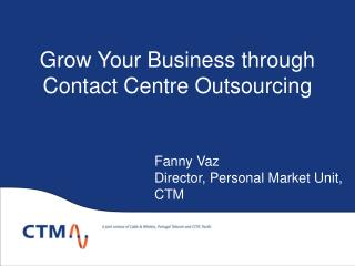 Grow Your Business through Contact Centre Outsourcing
