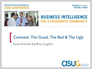 Contexts: The Good, The Bad & The Ugly