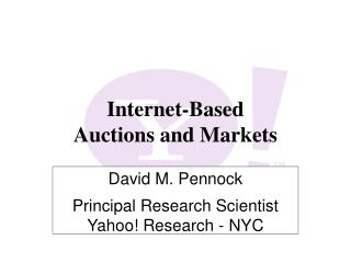 Internet-Based Auctions and Markets