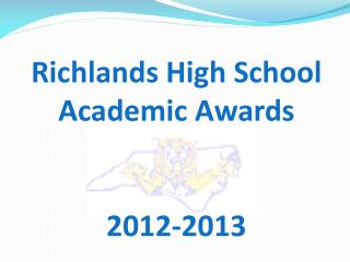 Richlands High School Academic Awards 2012-2013