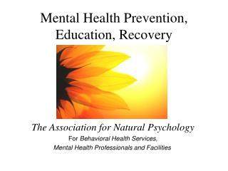 Mental Health Prevention, Education, Recovery