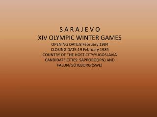 PRENESENO IZ KNJIGE:  THE TREASURES OF THE OLYMPIC WINTER GAMES