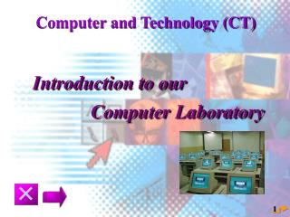 Computer and Technology (CT)