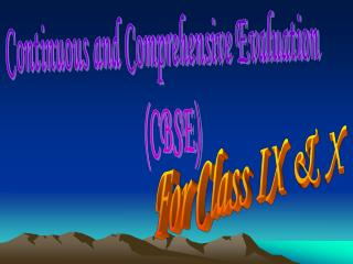 Continuous and Comprehensive Evaluation  (CBSE)