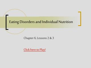 Eating Disorders and Individual Nutrition