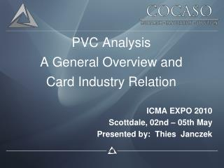 PVC Analysis A General Overview and  Card Industry Relation