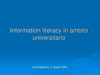 Information literacy in ambito universitario