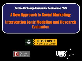 Social Marketing Downunder Conference 2005 A New Approach to Social Marketing: