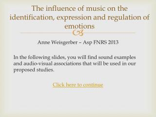 The influence of music on the identification, expression and regulation of emotions