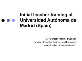 Initial teacher training at Universidad Autónoma de Madrid (Spain)