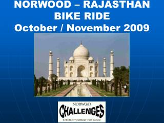 NORWOOD – RAJASTHAN BIKE RIDE October / November 2009