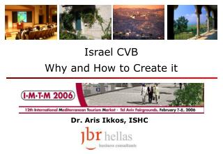 Israel CVB Why and How to Create it