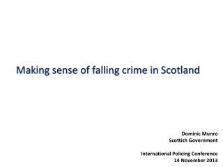 Making sense of falling crime in Scotland