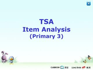 TSA  Item Analysis  (Primary 3)