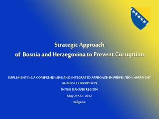 Strategic Approach  of   Bosnia and Herzegovina  to Prevent Corruption