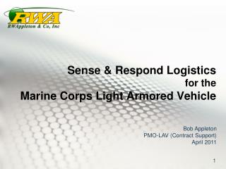 Sense & Respond Logistics for the Marine Corps Light Armored Vehicle