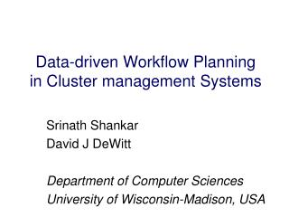 Data-driven Workflow Planning in Cluster management Systems