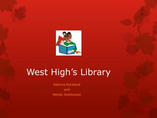 West High's Library