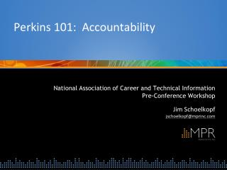 Perkins 101:  Accountability