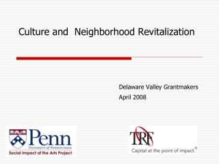 Culture and  Neighborhood Revitalization