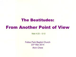 The Beatitudes: From Another  P oint of View