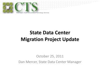 State Data Center Migration Project Update