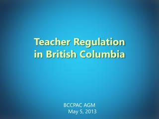 Teacher Regulation  in British Columbia