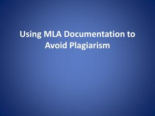 Using MLA Documentation to Avoid Plagiarism