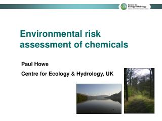 Environmental risk assessment of chemicals
