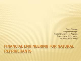 Financial Engineering for Natural Refrigerants