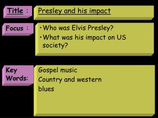 Presley and his impact