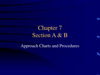 Chapter 7 Section A & B