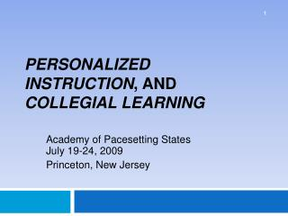Personalized Instruction, and Collegial Learning