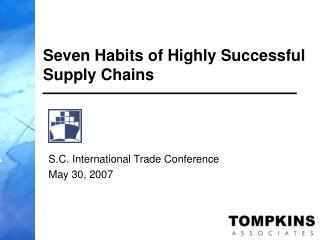 Seven Habits of Highly Successful Supply Chains