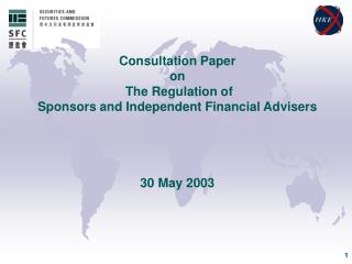 Consultation Paper on the Regulation of Sponsors and Independent Financial Advisers