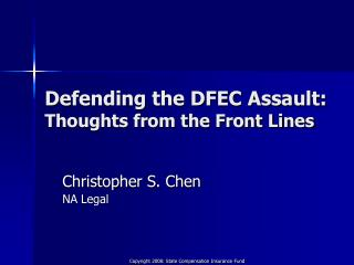 Defending the DFEC Assault: Thoughts from the Front Lines