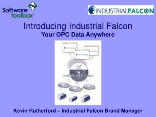 Introducing Industrial Falcon