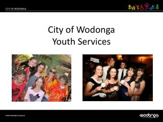 City of Wodonga Youth Services