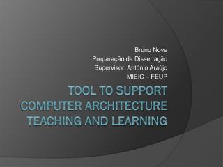 Tool to Support Computer Architecture Teaching and Learning