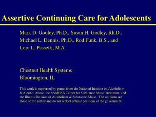 Assertive Continuing Care for Adolescents