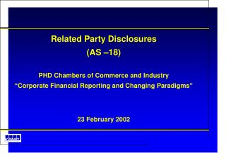 Related Party Disclosures (AS –18) PHD Chambers of Commerce and Industry