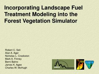 Incorporating Landscape Fuel Treatment Modeling into the Forest Vegetation Simulator