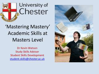 'Mastering Mastery' Academic Skills at Masters Level