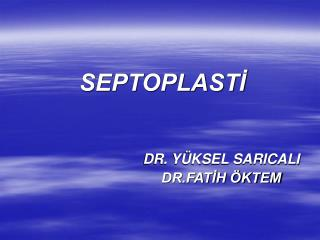 SEPTOPLASTİ