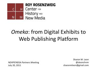 Omeka : from Digital Exhibits to Web Publishing Platform