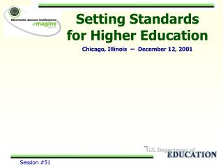 Setting Standards for Higher Education